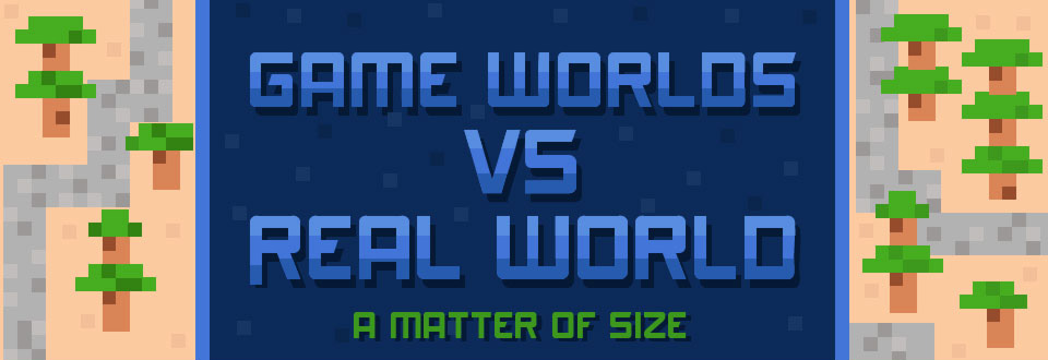 Game Worlds VS Real World