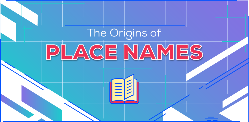 The Origins of Place Names